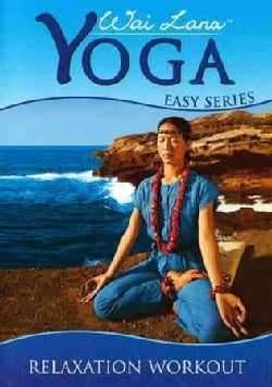 Wai Lana Yoga Easy Series: Relaxation Workout (DVD)