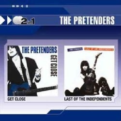 Pretenders - Get Close/Last Of The Independents