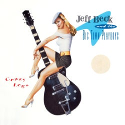 Jeff Beck - Crazy Legs (Limited Edition)