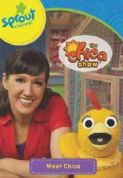 The Chica Show: Meet Chica!