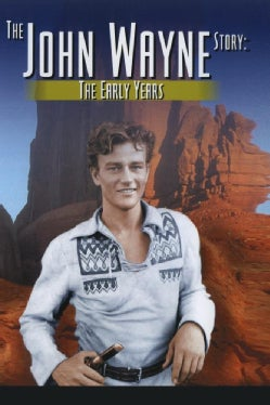 The John Wayne Story: The Early Years & The Later Years
