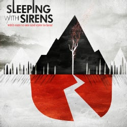 Sleeping With Sirens - With Ears to See and Eyes to Hear