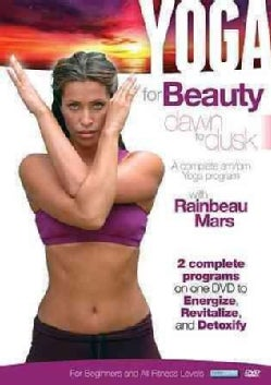 Yoga for Beauty: Dawn to Dusk with Rainbeau Mars (DVD)