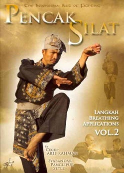 Pencak Silat: The Indonesian Art of Fighting: Lankas Breathing & Fighting Techniques: Vol. 2 (DVD)