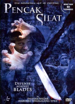 Pencak Silat: The Indonesian Art of Fighting: Defense against Blades: More than 80 Self Defense Techniques (DVD)