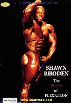 Shawn Rhoden: Rise of Flexatron (DVD)