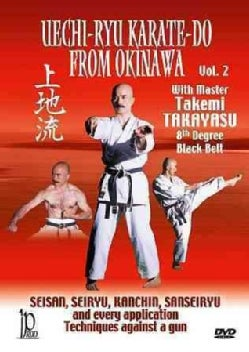 Uechi-Ryu Karate-Do from Okinawa: Vol. 2: Techniques Against a Gun