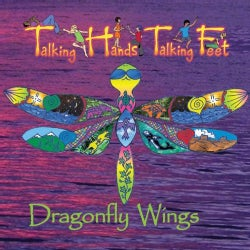TALKING HANDS TALKING FEET - DRAGONFLY WINGS
