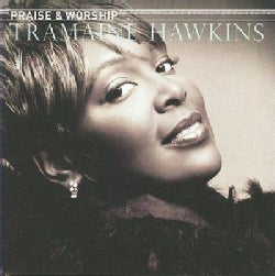 Tramaine Hawkins - Praise &amp; Worship