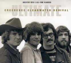Creedence Clearwater Revival - Ultimate CCR: Greatest Hits & All-Time Classics