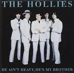 HOLLIES - HE AIN'T HEAVY-HE'S MY BROTHER