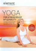 Element: Yoga For Stress Relief &amp; Flexibility (DVD)