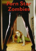 Porn Star Zombies (DVD)