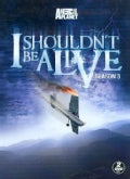 I Shouldn't Be Alive Season 3 (DVD)