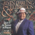 ALVIN & CELEBRATION DARLING - THERE'S AN ANSWER IN PRAYER