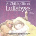 Various - Child's Gift of Lullabyes