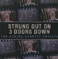 Artist Not Provided - Strung Out On 3 Doors Down