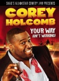 Corey Holcomb Your Way Ain't Working (DVD)