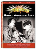 Three Stooges: Healthy Wealthy &amp; Dumb (DVD)