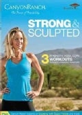 Canyon Ranch: Strong &amp; Sculpted (DVD)