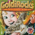 Judy Gershon - Goldirocks-New Spin on Goldilocks