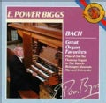 E. Power Biggs - Bach:Great Organ Favorites
