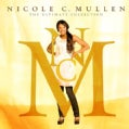 Nicole C. Mullen - The Ultimate Collection