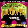Various - Great Labels of the Doo Wop Era: Whirlin Disc