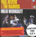 Paul & The Raiders Revere - Mojo Workout