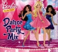 Various - Barbie: Dance Party Mix