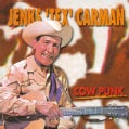 Jenks Tex Carman - Cow Punk