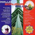 Various - Hallo Bonjour Salut: Great French Hits from the 60's & 70's