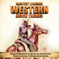 GREATEST ORIGINAL WESTERN MOVIE THEMES - GREATEST ORIGINAL WESTERN MOVIE THEMES