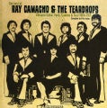 Ray & The Teardrops Camacho - The Best of Ray Camacho & The Teardrops