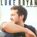 Luke Bryan - Doin&#39; My Thing