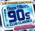 Various - Floorfillers 90&#39;s Club Classics