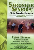 Stronger Seniors: Core Fitness Chair Exercise (DVD)