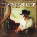 Tracy Lawrence - Then And Now: The Hits Collection