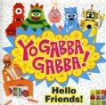 YO GABBA GABBA!/JACK BLACK - HELLO FRIENDS