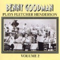 Benny Goodman - Benny Goodman Plays Henderson: Vol. 2