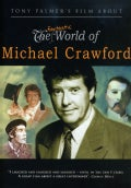 Tony Palmer's Film About The Fantastic World Of Michael Crawford (DVD)