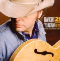 Dwight Yoakam - 21st Century Hits: Best of 2000-2012