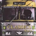 Various - 16 Great Southern Gospel Classics: Vol. 3