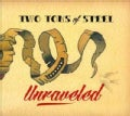 Two Tons Of Steel - Unraveled