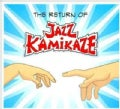 Jazz Kamikaze - The Return Of