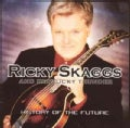 Ricky Skaggs - History of the Future
