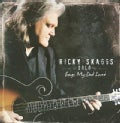 Ricky Skaggs - Songs My Dad Loved
