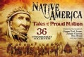 Native America: Tales of a Proud Nation