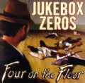 Jukebox Zeros - Four On The Floor