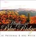 Al Pettaway - High In The Blue Ridge